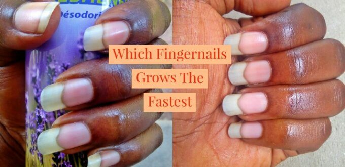 Which Fingernail Grows The Fastest