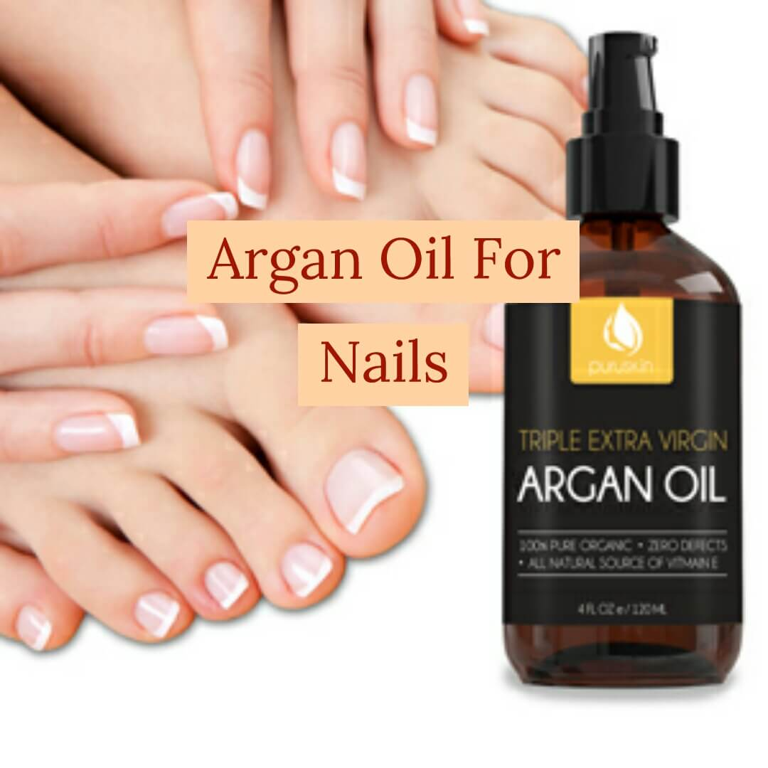 How To Use Argan Oil For Nails In 2020 ( Easy Guide)