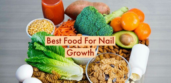 Best food for nail growth